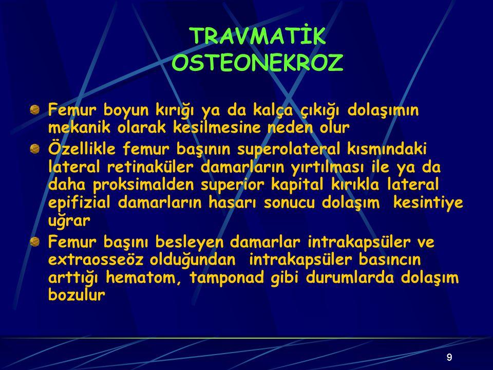 TRAVMATİK OSTEONEKROZ