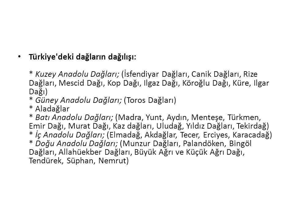 Türkiye deki dağların dağılışı: