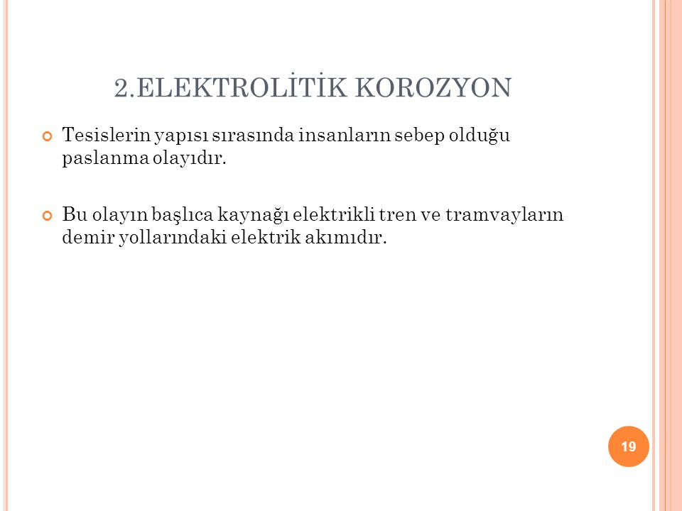 2.ELEKTROLİTİK KOROZYON