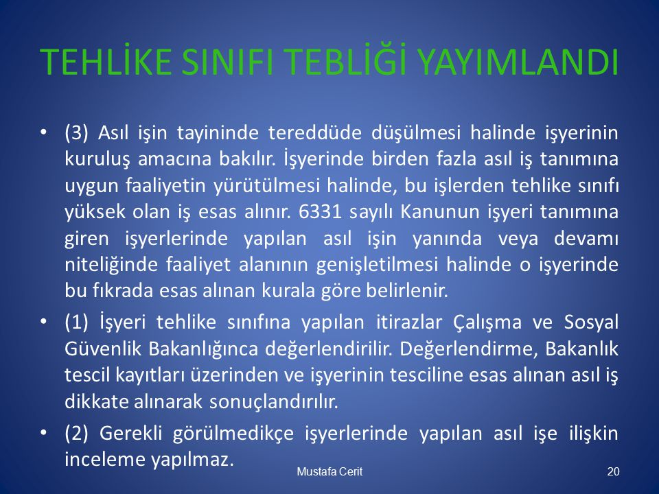 TEHLİKE SINIFI TEBLİĞİ YAYIMLANDI
