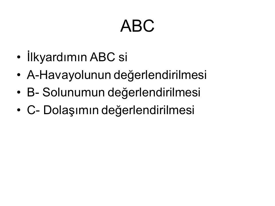 ABC İlkyardımın ABC si A-Havayolunun değerlendirilmesi