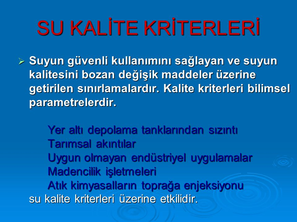 SU KALİTE KRİTERLERİ