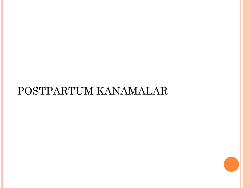 POSTPARTUM KANAMALAR