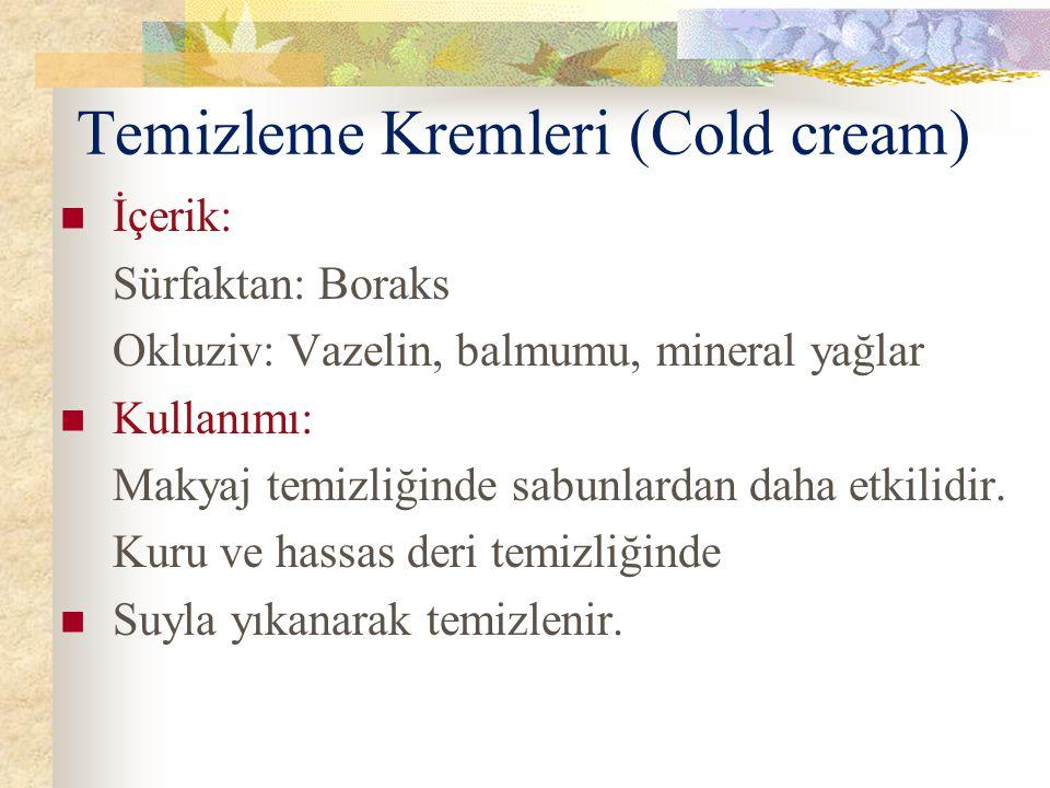 Temizleme Kremleri (Cold cream)
