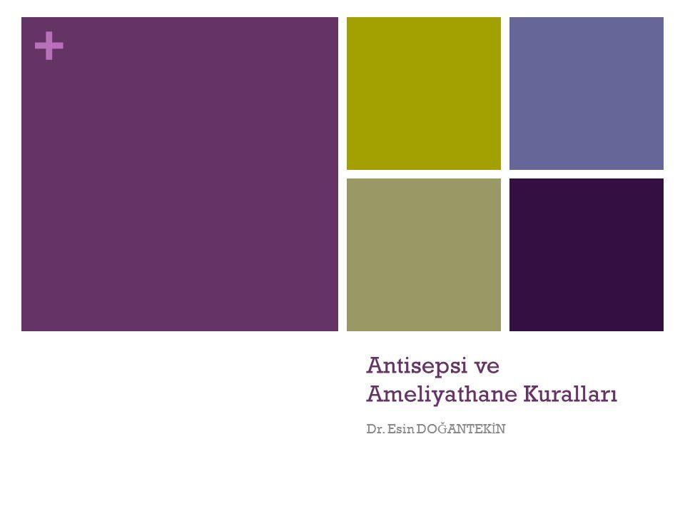 Antisepsi ve Ameliyathane Kuralları