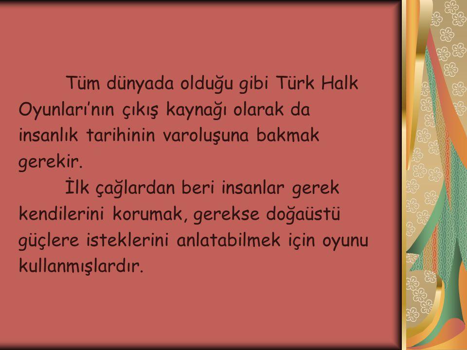 Tüm dünyada olduğu gibi Türk Halk