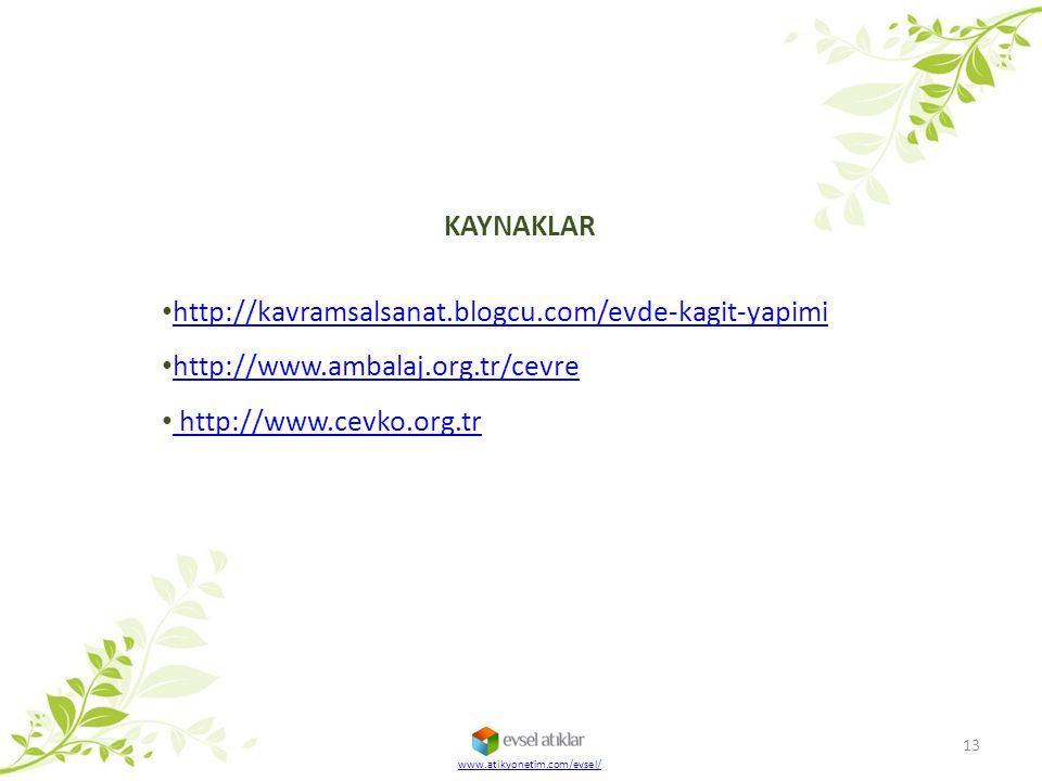 KAYNAKLAR http://kavramsalsanat.blogcu.com/evde-kagit-yapimi