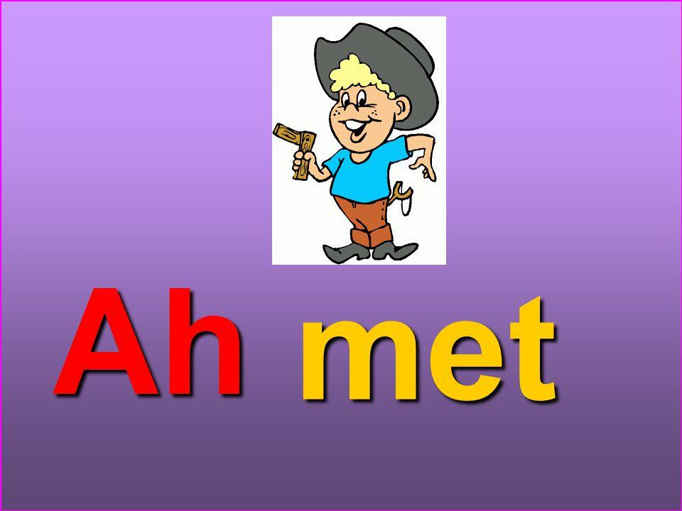 met Ah