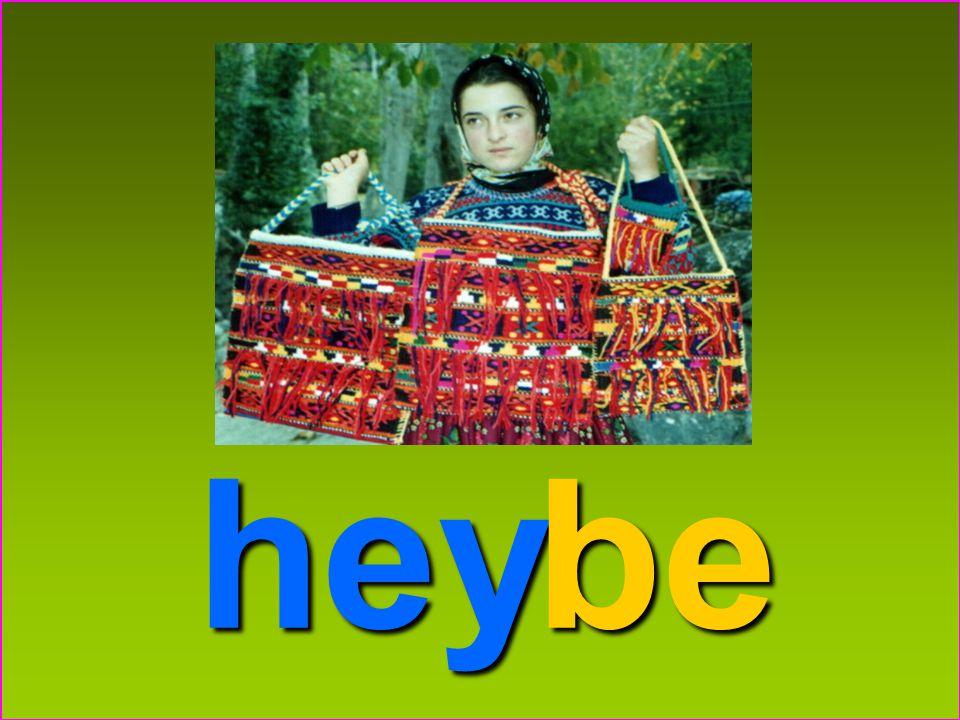 hey be