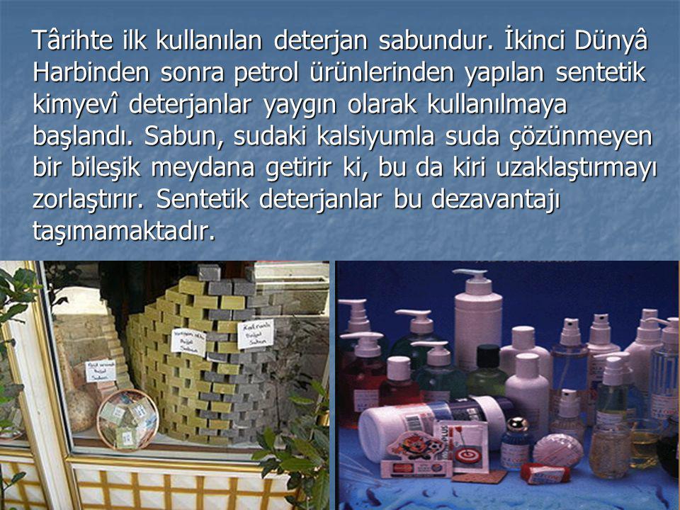 Târihte ilk kullanılan deterjan sabundur