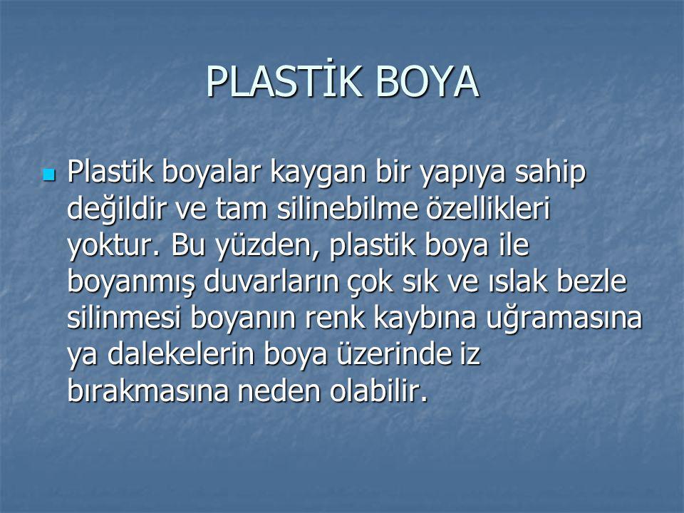 PLASTİK BOYA