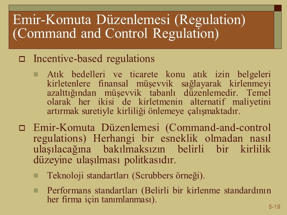 Emir-Komuta Düzenlemesi (Regulation) (Command and Control Regulation)