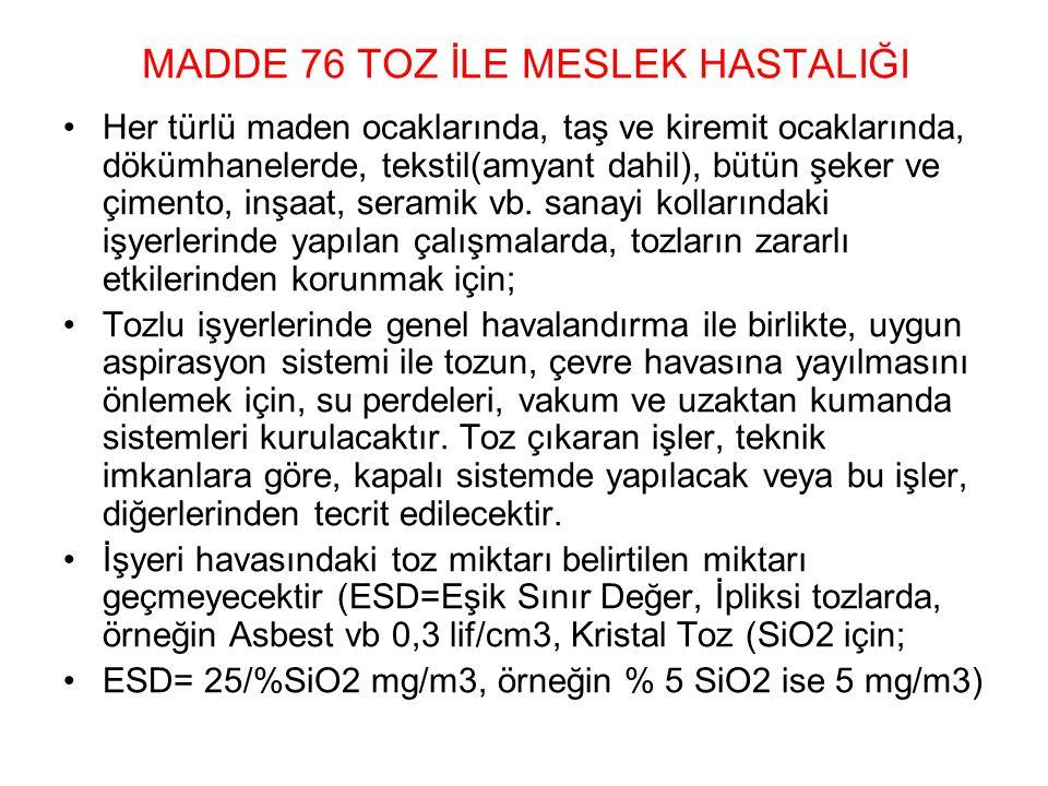 MADDE 76 TOZ İLE MESLEK HASTALIĞI