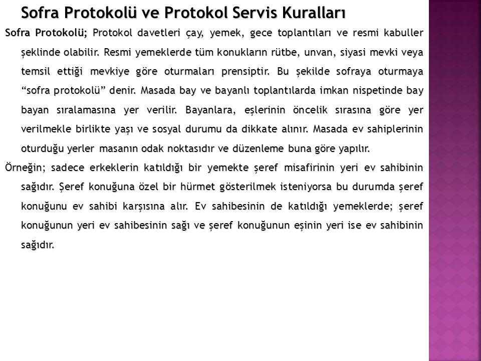Sofra Protokolü ve Protokol Servis Kuralları