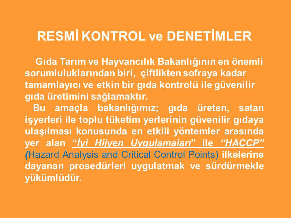 RESMİ KONTROL ve DENETİMLER