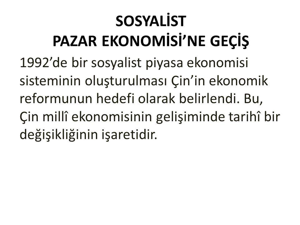 SOSYALİST PAZAR EKONOMİSİ'NE GEÇİŞ