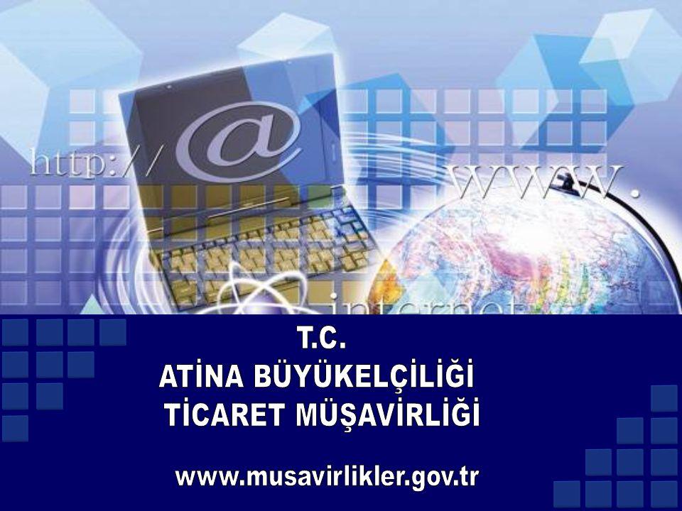 T.C. ATİNA BÜYÜKELÇİLİĞİ TİCARET MÜŞAVİRLİĞİ www.musavirlikler.gov.tr