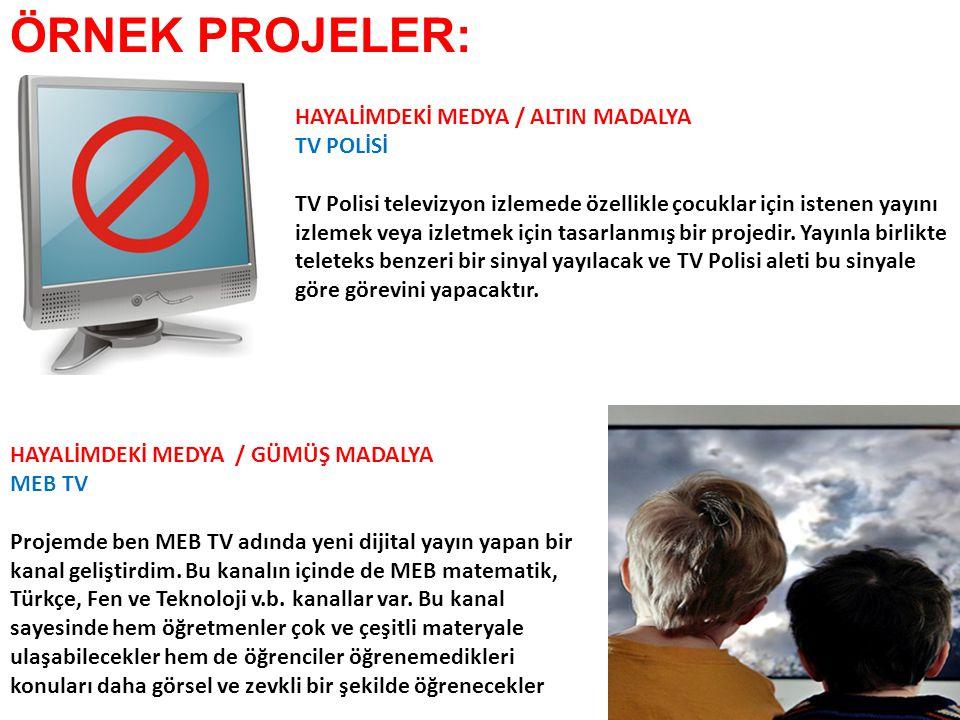ÖRNEK PROJELER: HAYALİMDEKİ MEDYA / ALTIN MADALYA TV POLİSİ