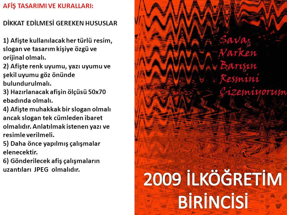 2009 İLKÖĞRETİM BİRİNCİSİ AFİŞ TASARIMI VE KURALLARI: