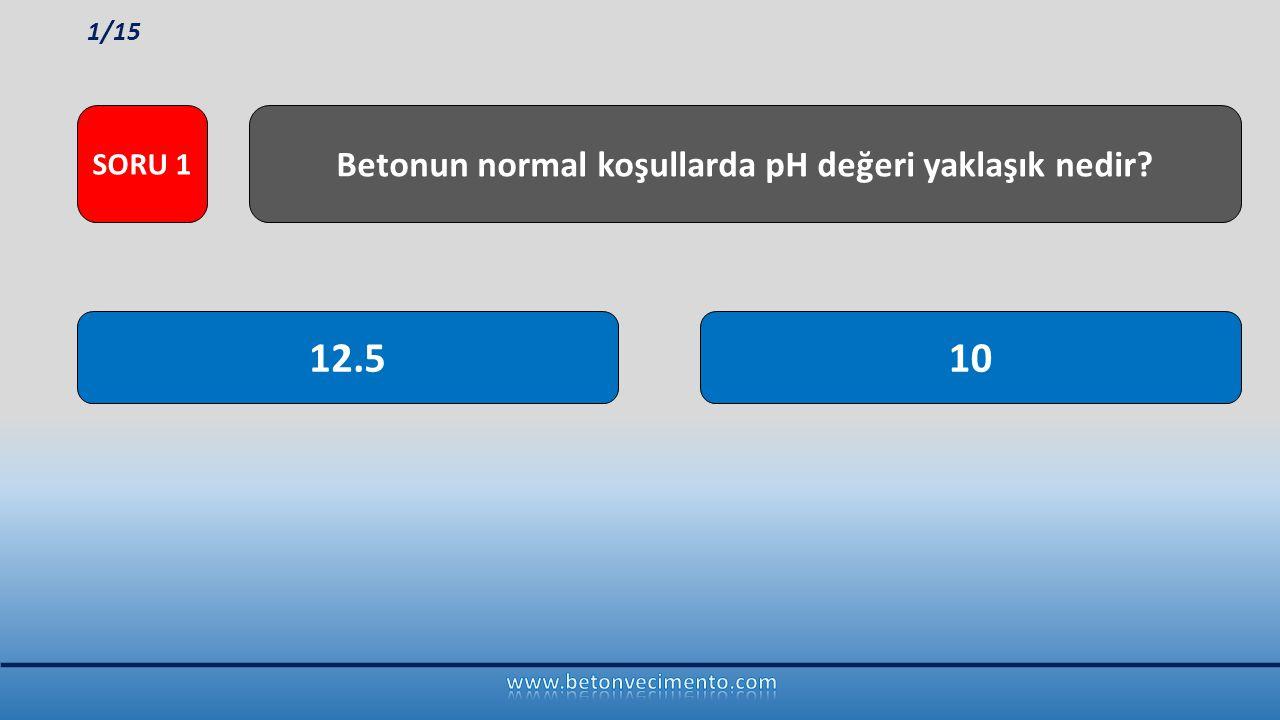 Betonun normal koşullarda pH değeri yaklaşık nedir