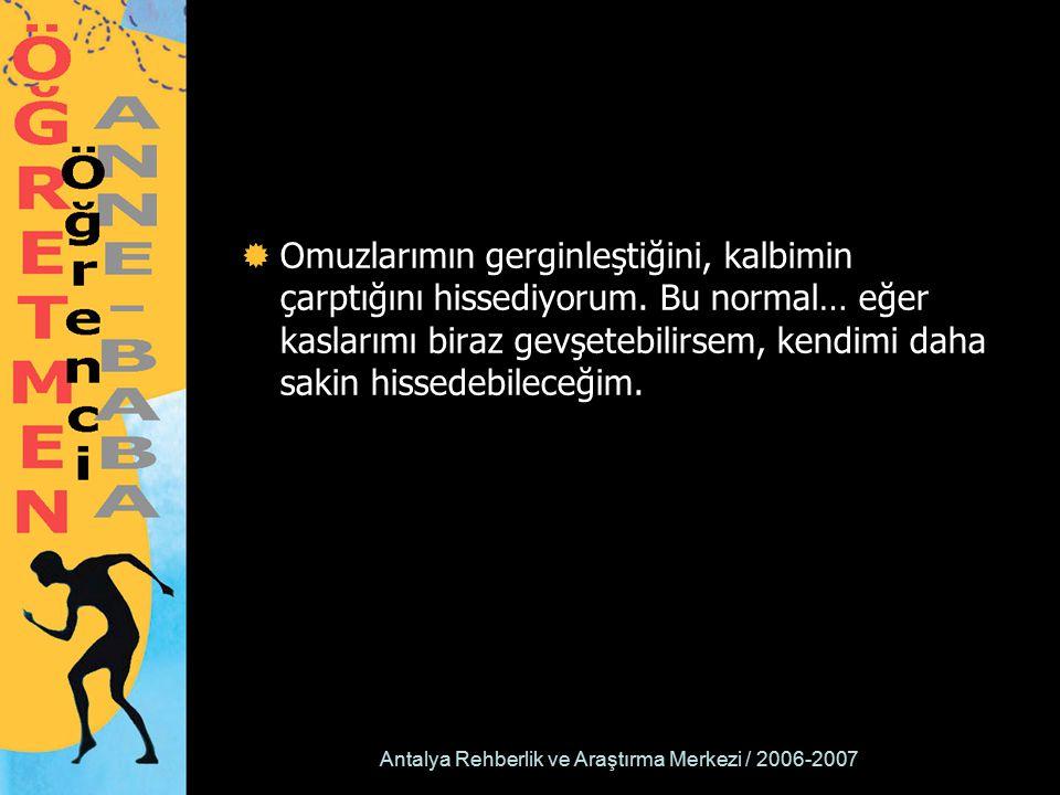 Antalya Rehberlik ve Araştırma Merkezi / 2006-2007