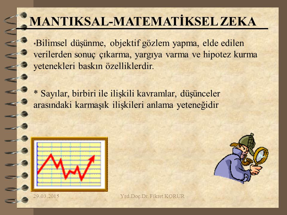 MANTIKSAL-MATEMATİKSEL ZEKA