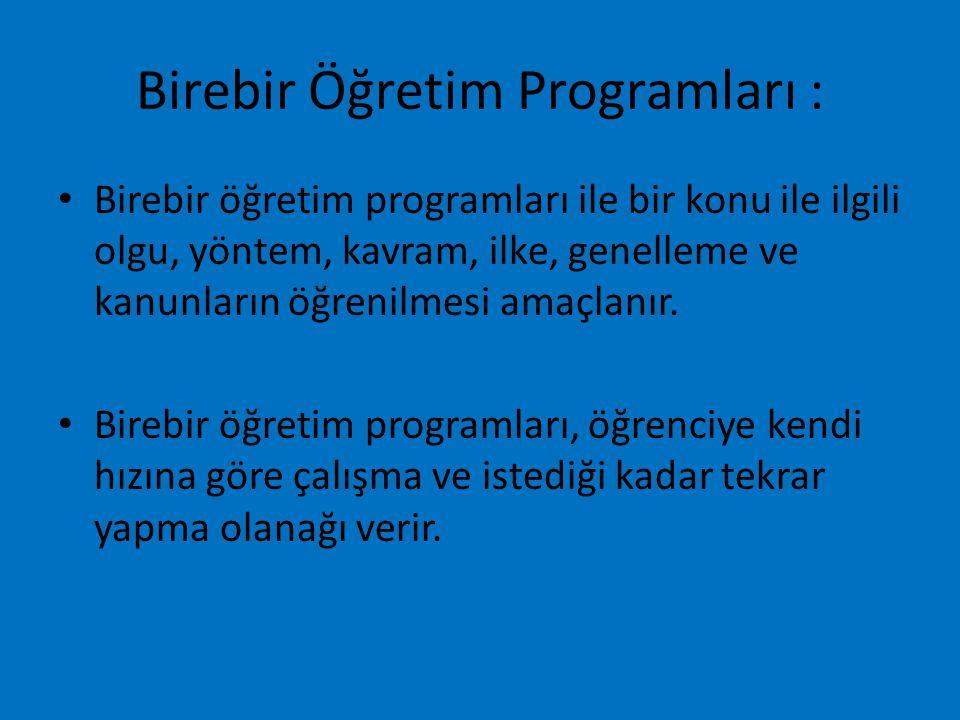 Birebir Öğretim Programları :