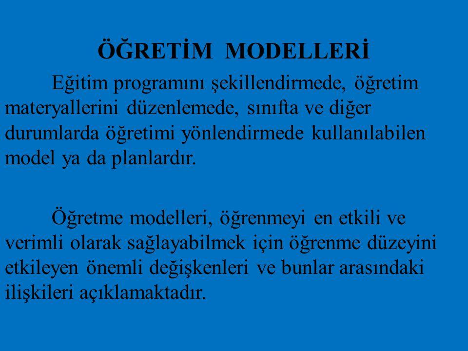ÖĞRETİM MODELLERİ