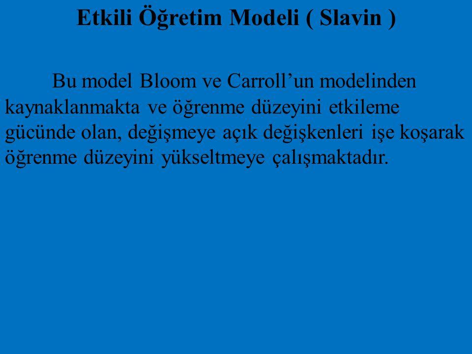 Etkili Öğretim Modeli ( Slavin )