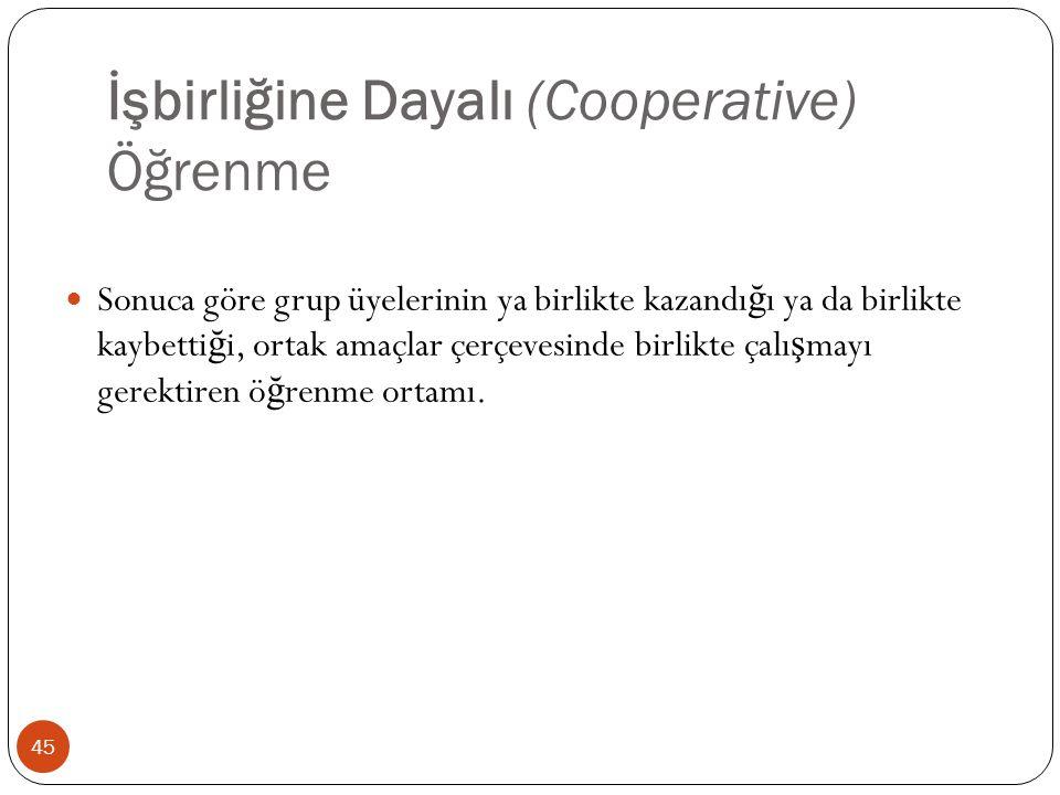 İşbirliğine Dayalı (Cooperative) Öğrenme