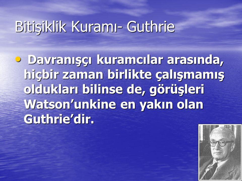 Bitişiklik Kuramı- Guthrie