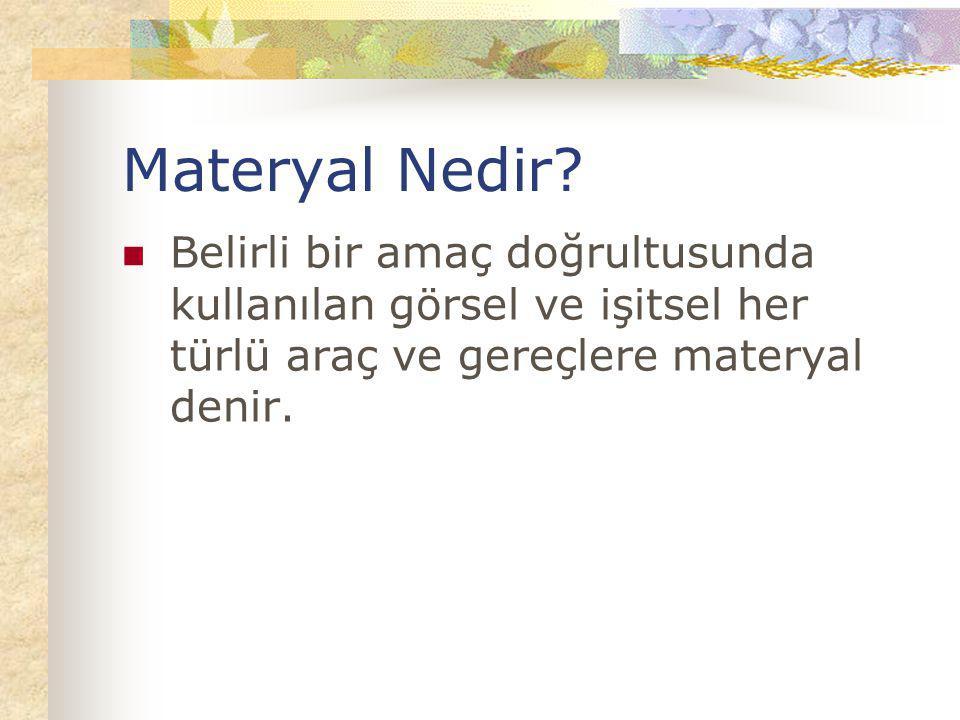 Materyal Nedir.