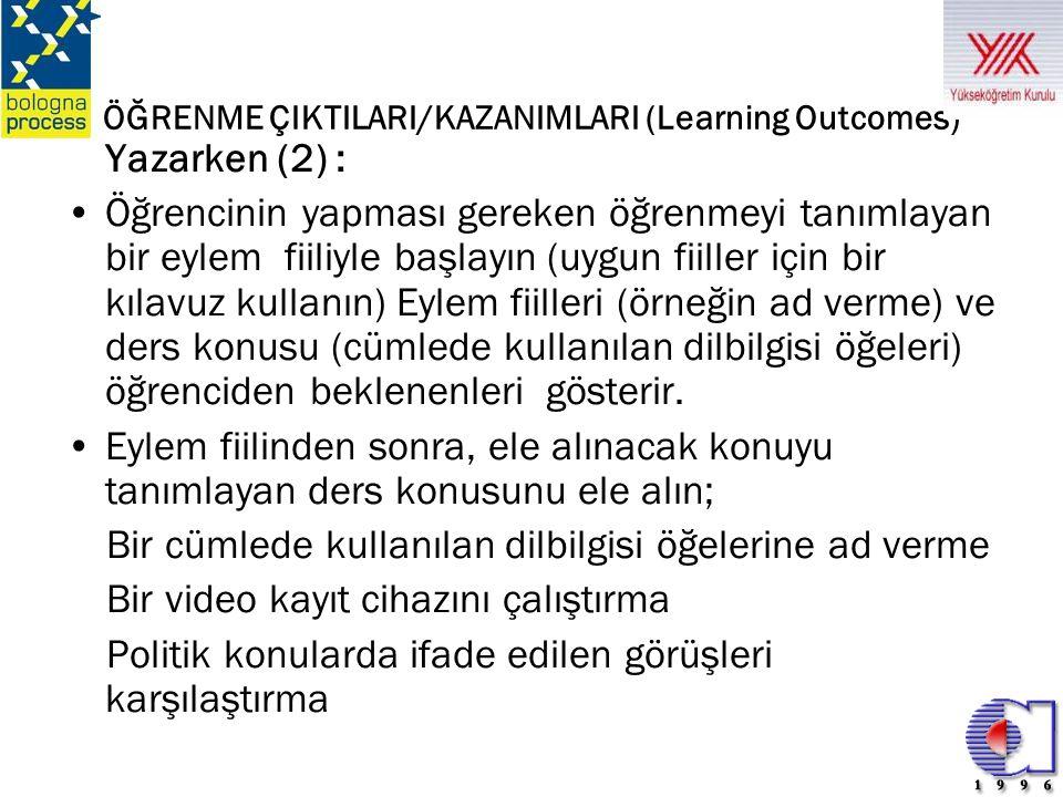 ÖĞRENME ÇIKTILARI/KAZANIMLARI (Learning Outcomes)