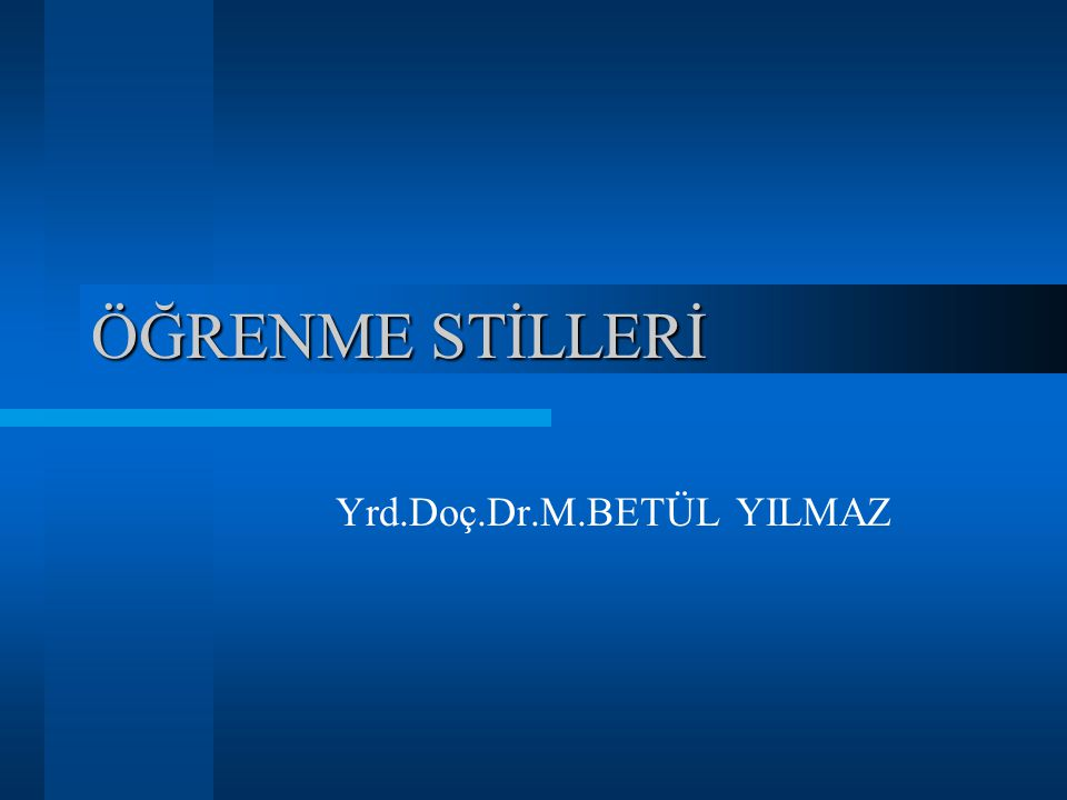 Yrd.Doç.Dr.M.BETÜL YILMAZ