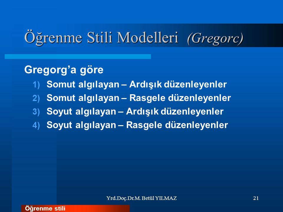 Öğrenme Stili Modelleri (Gregorc)