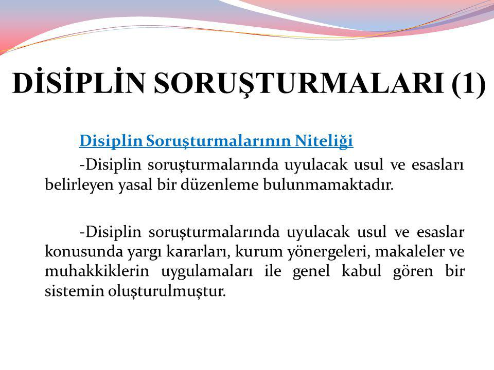 DİSİPLİN SORUŞTURMALARI (1)