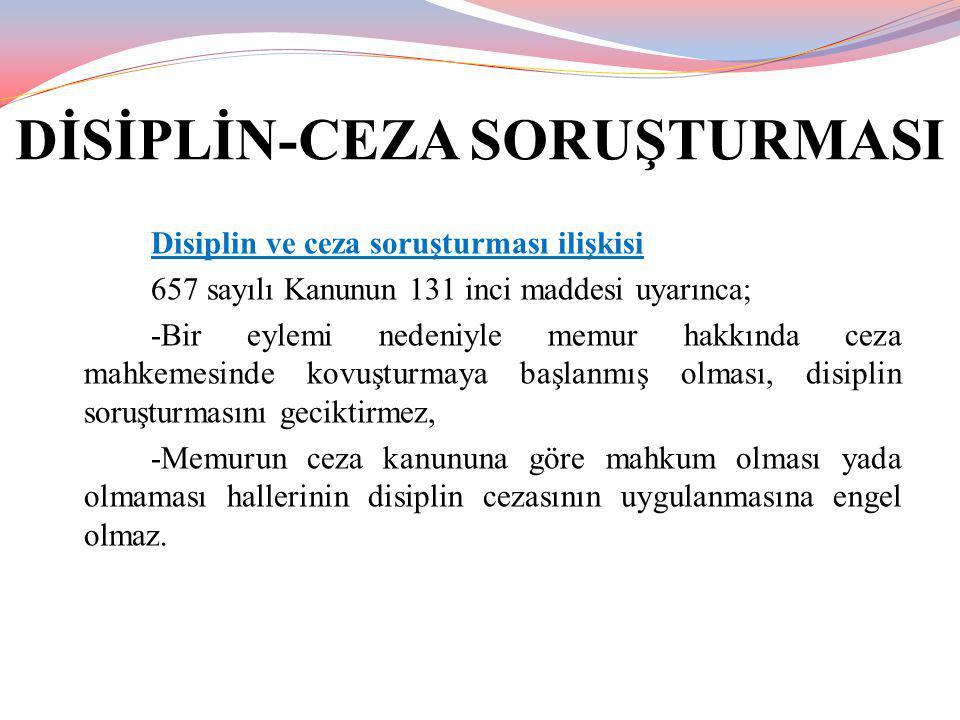 DİSİPLİN-CEZA SORUŞTURMASI