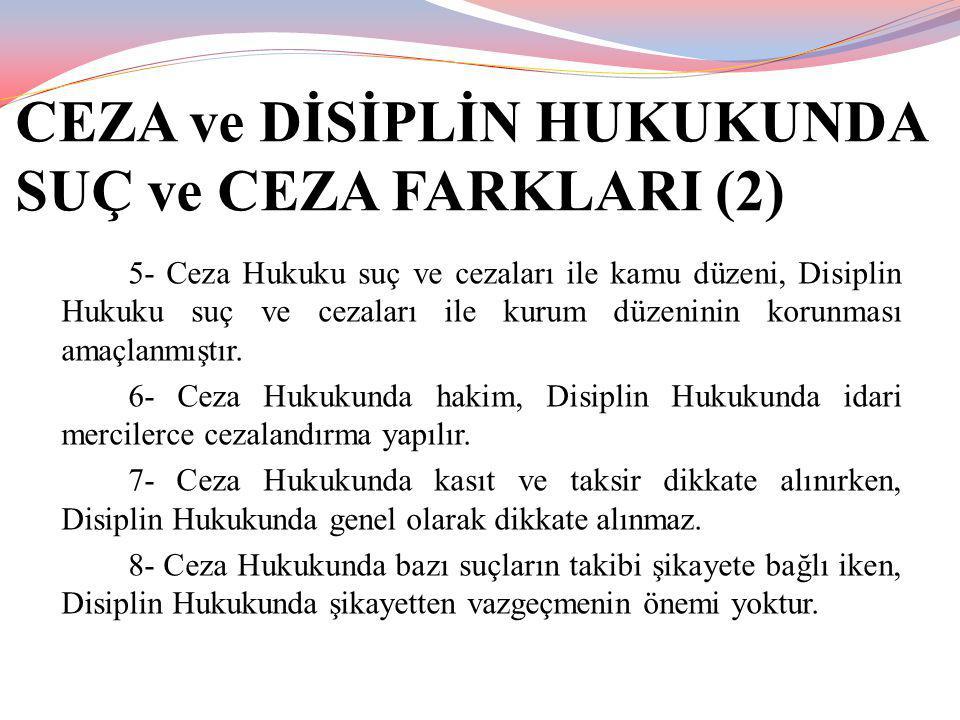 CEZA ve DİSİPLİN HUKUKUNDA SUÇ ve CEZA FARKLARI (2)