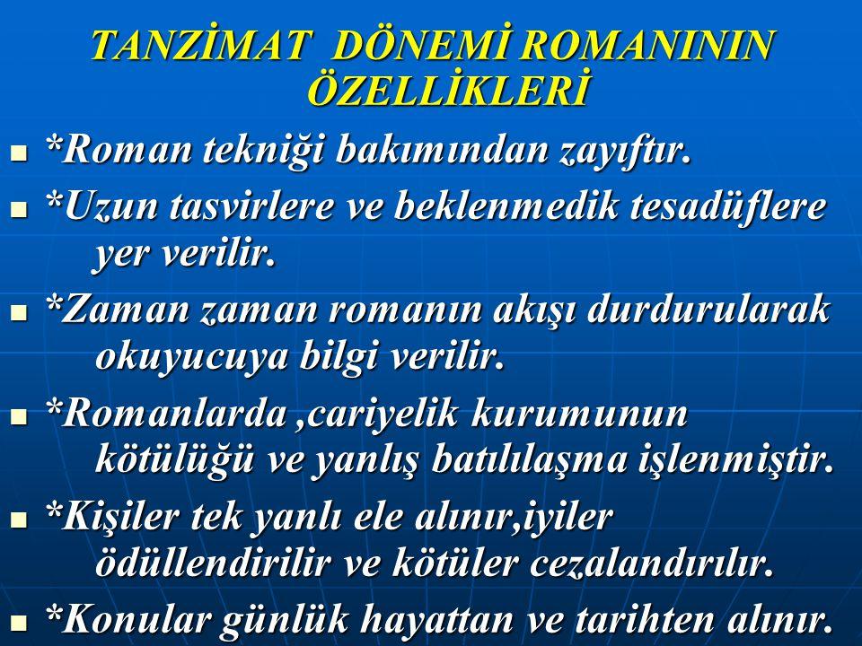 TANZİMAT DÖNEMİ ROMANININ ÖZELLİKLERİ