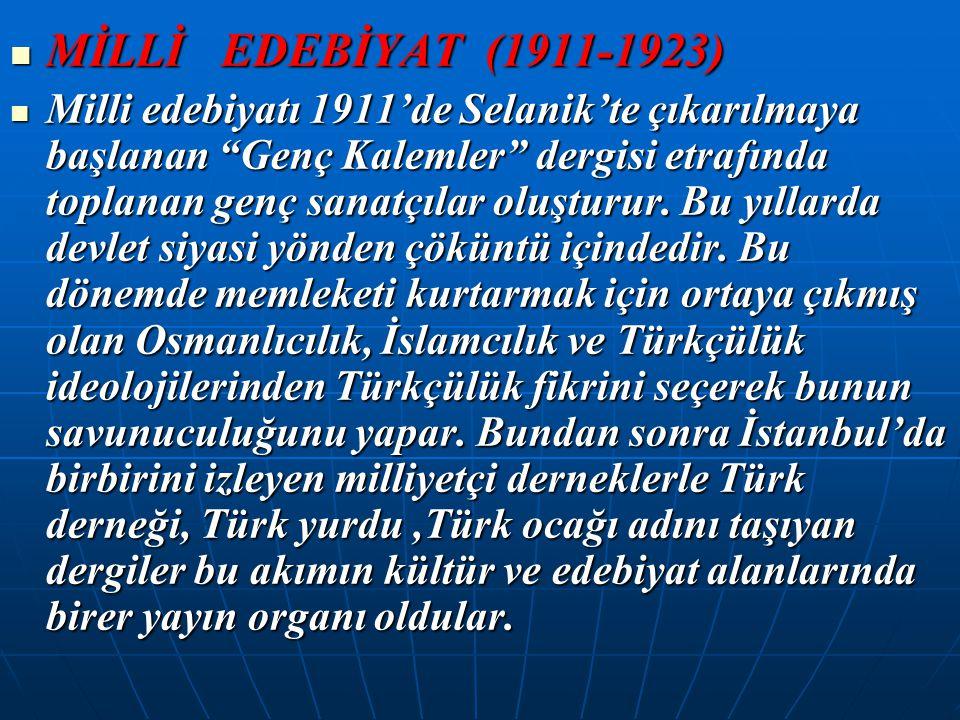 MİLLİ EDEBİYAT (1911-1923)