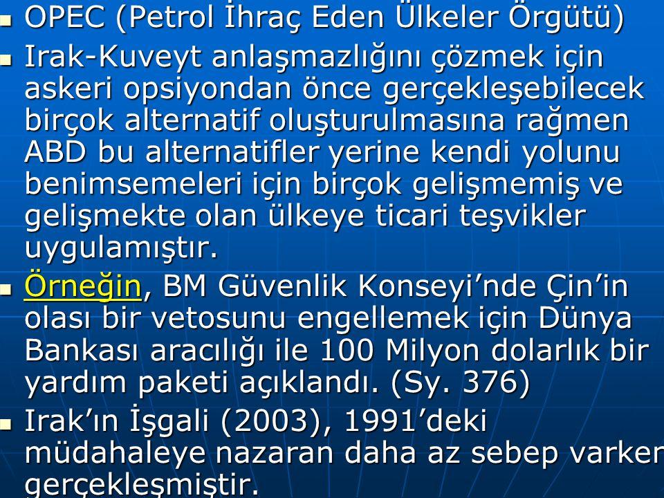 OPEC (Petrol İhraç Eden Ülkeler Örgütü)