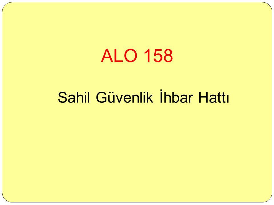 ALO 158 Sahil Güvenlik İhbar Hattı