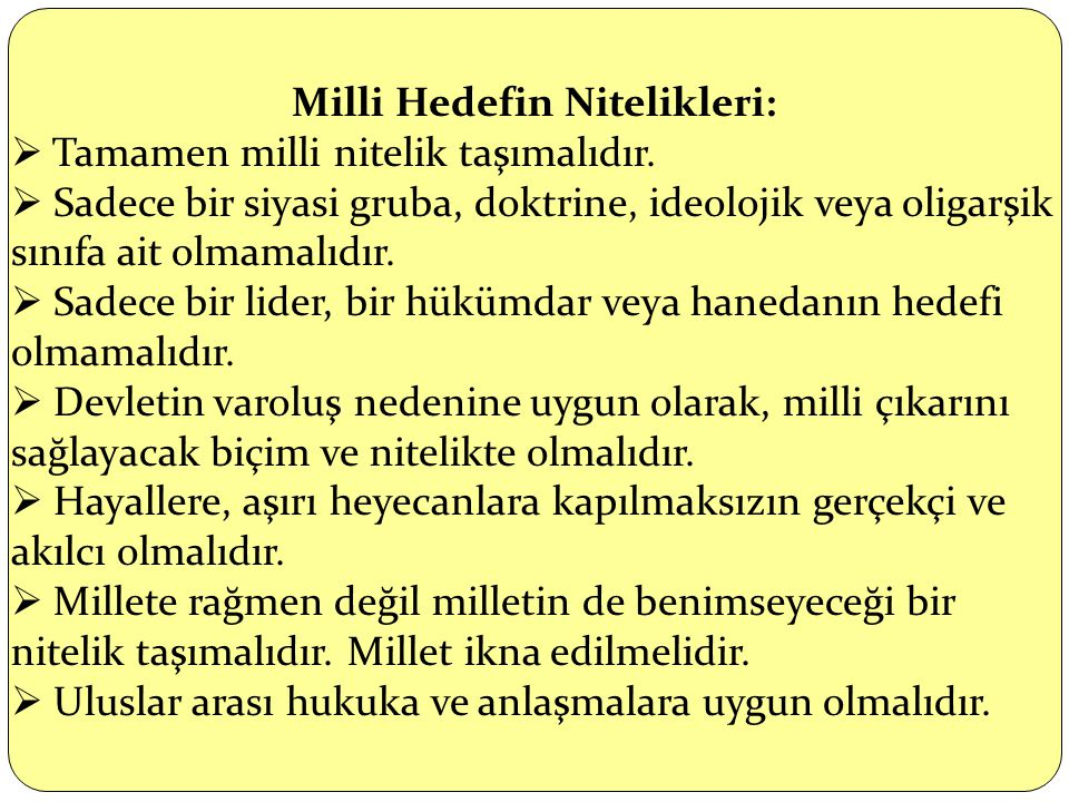 Milli Hedefin Nitelikleri: