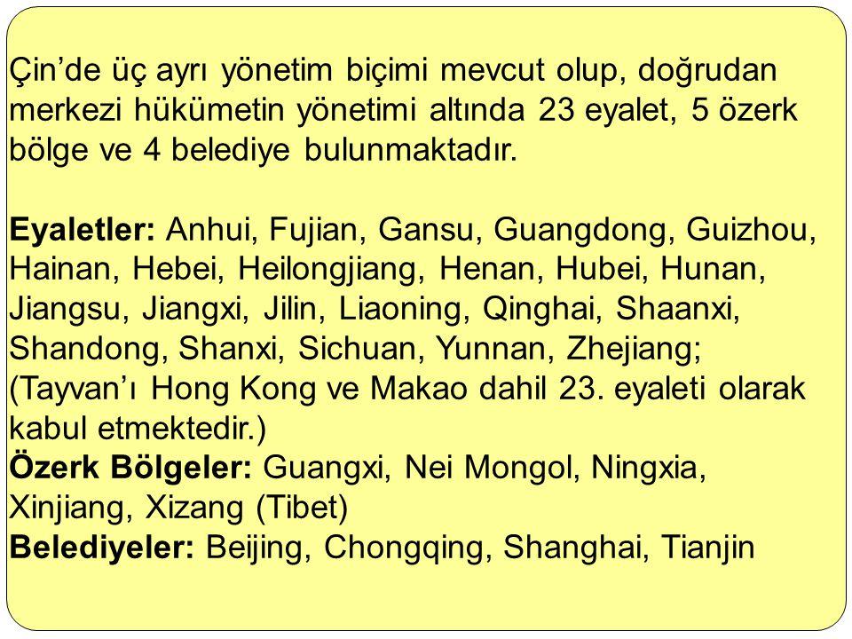 Çin'de üç ayrı yönetim biçimi mevcut olup, doğrudan merkezi hükümetin yönetimi altında 23 eyalet, 5 özerk bölge ve 4 belediye bulunmaktadır.