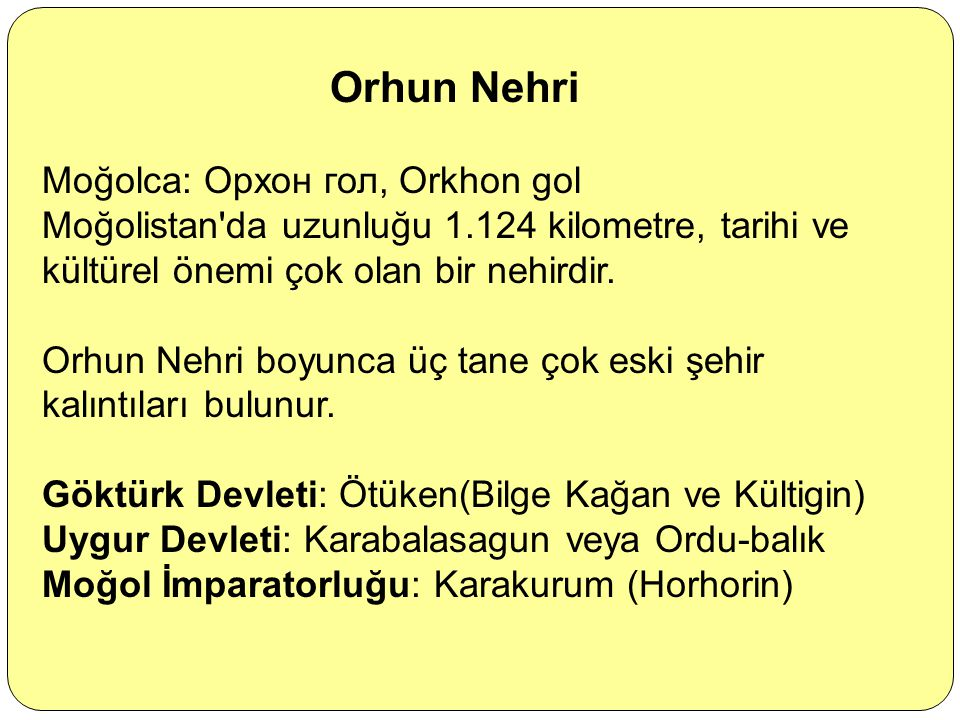 Orhun Nehri Moğolca: Орхон гол, Orkhon gol