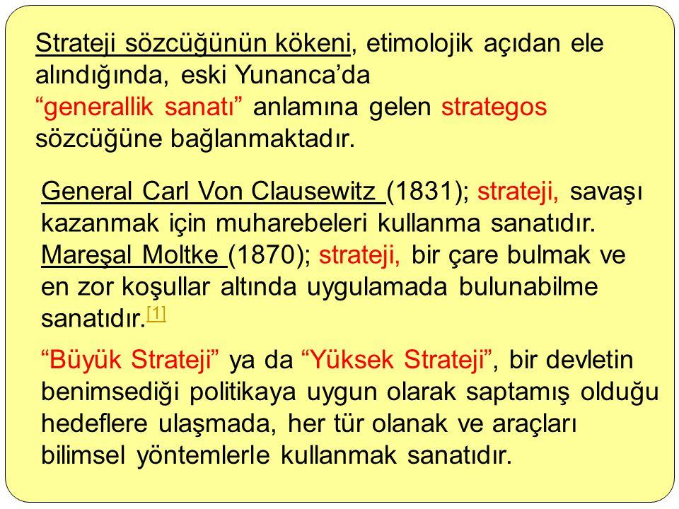 Strateji sözcüğünün kökeni, etimolojik açıdan ele alındığında, eski Yunanca'da
