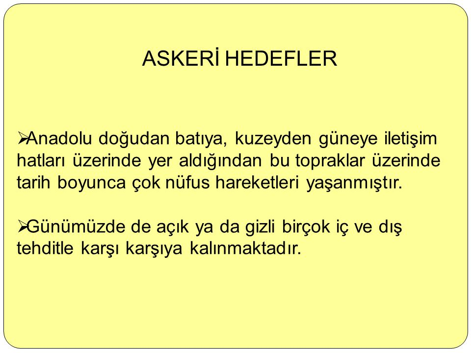 ASKERİ HEDEFLER