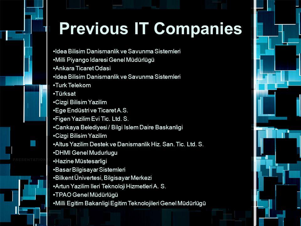 Previous IT Companies Idea Bilisim Danismanlik ve Savunma Sistemleri