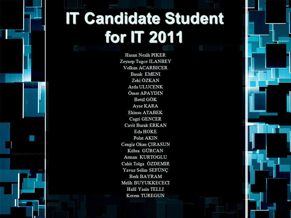 IT Candidate Student for IT 2011
