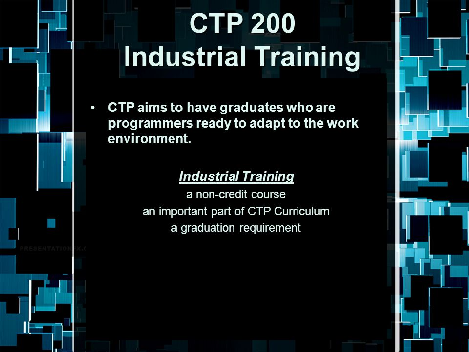 CTP 200 Industrial Training
